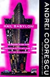 Codrescu, Andrei: Hail Babylon!: In Search of the American City at the End of the Millennium