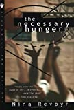 Nina Revoyr: The Necessary Hunger: A Novel