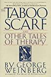 Weinberg, George: The Taboo Scarf and Other Tales