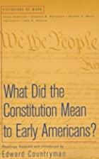 What Did the Constitution Mean To Early…