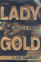 Lady Gold by Angela Amato