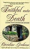 Graham, Caroline: Faithful Unto Death