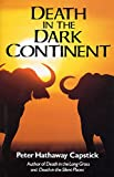 Capstick, Peter: Death in the Dark Continent