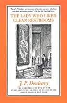 The Lady Who Liked Clean Restrooms: The…
