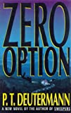 Deutermann, Peter T.: Zero Option