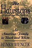 Wiencek, Henry: The Hairstons: An American Family in Black and White