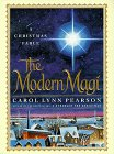 The Modern Magi: A Christmas Fable by Carol…
