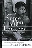 "Mordden, Ethan: Some Men Are Lookers: A Continuation of the ""Buddies"" Cycle"