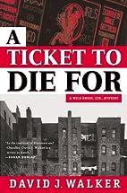 A Ticket to Die for (Wild Onion Ltd.…