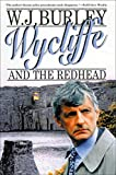 Burley, W. J.: Wycliffe and the Redhead