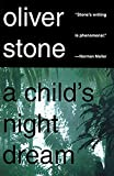 Stone, Oliver: A Child's Night Dream