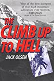 Olsen, Jack: The Climb Up to Hell