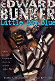 Bunker, Edward: Little Boy Blue
