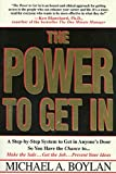 Boylan, Michael A.: The Power to Get in