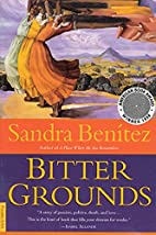 Bitter Grounds by Sandra Benitez
