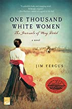 One Thousand White Women: The Journals of…