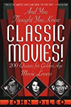 And You Thought You Knew Classic Movies: 200…
