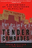 McGilligan, Patrick: Tender Comrades: A Backstory of the Hollywood Blacklist