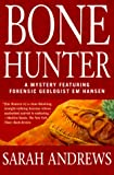 Andrews, Sarah: Bone Hunter (Em Hansen Mysteries)