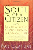 Soul of a Citizen : Living With Conviction…