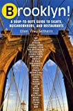 Freudenheim, Ellen: Brooklyn : The Ultimate Guide to New York's Most Happening Borough