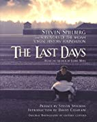 The Last Days: Steven Spielberg and…