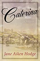Caterina by Jane Aiken Hodge