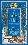 MacPherson, Rett: Comedy of Heirs: A Novel