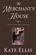 The Merchant's House-A Wesley Peterson…