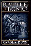 Dunn, Carola: Rattle His Bones (Daisy Dalrymple Mysteries, No. 8)