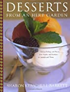 Desserts from an Herb Garden by Sharon…