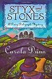 Dunn, Carola: Styx and Stones (Daisy Dalrymple Mysteries, No. 7)