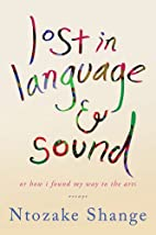 lost in language & sound: or how i found my…