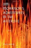 Farren, Mick: Jim Morrison's Adventures in the Afterlife