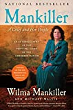 Mankiller, Wilma: Mankiller: A Chief and Her People