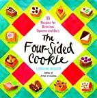 The Four-Sided Cookie: 55 Recipes for…