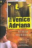 Mordden, Ethan: The Venice Adriana
