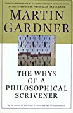 Gardner, Martin: Whys of a Philosophical Scrivener