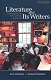 Charters, Ann: Literature and Its Writers: An Introduction to Fiction, Poetry, and Drama