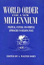 World order for a new millennium :…