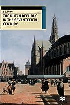 The Dutch Republic in the Seventeenth…