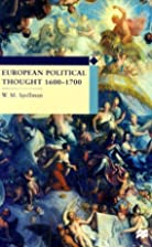 European Political Thought 1600-1700 by W.…