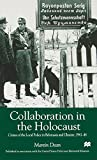 Dean, Martin: Collaboration in the Holocaust: Crimes of the Local Police in Belorussia and Ukraine, 1941-44