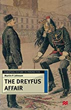The Dreyfus Affair: Honour and Politics in…