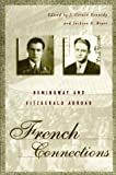 Kennedy, J. Gerald: French Connections: Hemingway and Fitzgerald Abroad