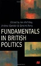 Fundamentals in British Politics by Ian…
