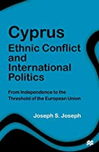 Cyprus: Ethnic Conflict and International…