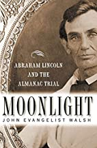 Moonlight: Abraham Lincoln and the Almanac…