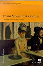 From Monet to Cezanne: Late 19Th-Century…