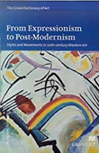 From Expressionism to Post-Modernism: Styles…